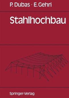 Stahlhochbau - Dubas, Pierre; Gehri, Ernst