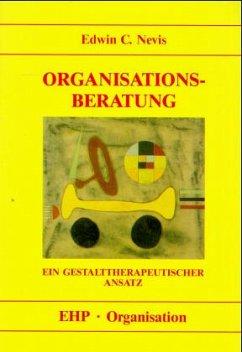 Organisationsberatung - Nevis, Edwin C.