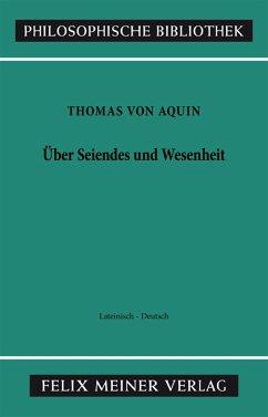 Über Seiendes und Wesenheit. De Ente et Essentia - Thomas von Aquin