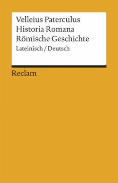 Historia Romana / Römische Geschichte - Velleius Paterculus