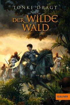 Der Wilde Wald - Dragt, Tonke