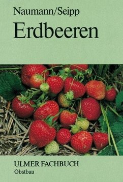 Erdbeeren - Naumann, Wolf-Dietrich; Seipp, Dankwart