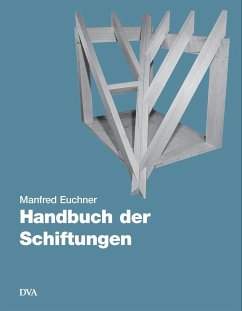 Handbuch der Schiftungen - Euchner, Manfred
