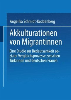 Akkulturation von Migrantinnen - Schmidt-Koddenberg, Angelika