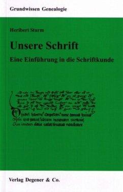 Unsere Schrift - Sturm, Heribert