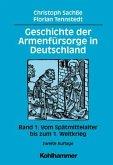 Geschichte der Armenfürsorge in Deutschland 1