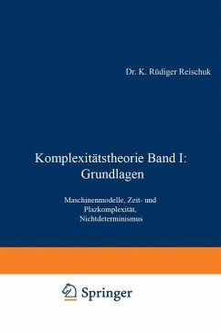 Komplexitätstheorie Band I: Grundlagen