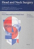 Face, Nose and Facial Skull / Head and Neck Surgery, 3 Vols. in 4 Pts. Vol.1/1, Pt.1