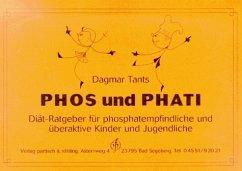 Phos und Phati. Diät-Ratgeber für phosphatempfindliche Kinder und Jugendliche