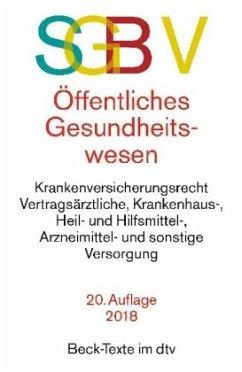 SGB V Recht des öffentlichen Gesundheitswesens - Einleitung von Becker, Ulrich / Einleitung von Kingreen, Thorsten