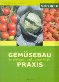Gemüsebaupraxis