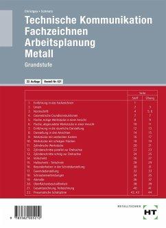 Technische Kommunikation. Fachzeichnen. Arbeitsplanung - Christgau, Hans; Schmatz, Elmar