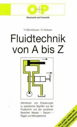 fluidtechnik von a bis z von hans ebertsh user s helduser fachbuch. Black Bedroom Furniture Sets. Home Design Ideas