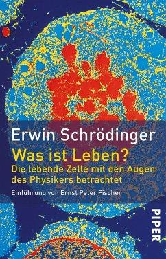 Was ist Leben? - Schrödinger, Erwin
