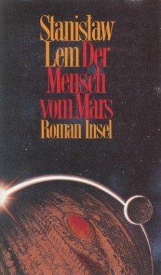 Der Mensch vom Mars - Lem, Stanislaw
