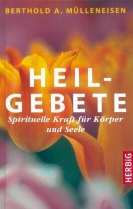 Heilgebete - Mülleneisen, Berthold A.