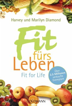 Fit fürs Leben - Diamond, Harvey; Diamond, Marilyn