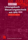 Lösungsbuch Steuerungstechnik mit SPS