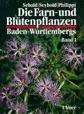 Allgemeiner Teil; Spezieller Teil (Pteridophyta, Spermatophyta) / Die Farn- und Blütenpflanzen Baden-Württembergs Bd.1