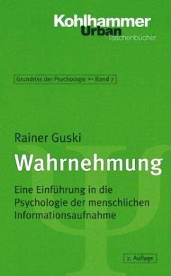 Wahrnehmung - Guski, Rainer