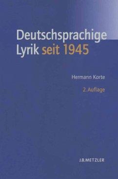 Geschichte der deutschsprachigen Lyrik seit 1945 - Korte, Hermann