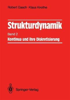 Strukturdynamik - Gasch, Robert; Knothe, Klaus