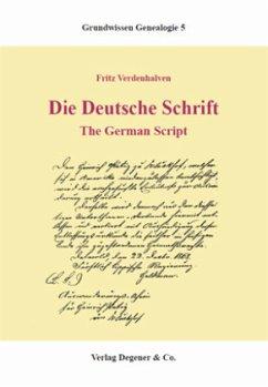 Die deutsche Schrift - Verdenhalven, Fritz