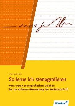 So lerne ich stenografieren - Lambrich, Hans; Lambrich, Margit