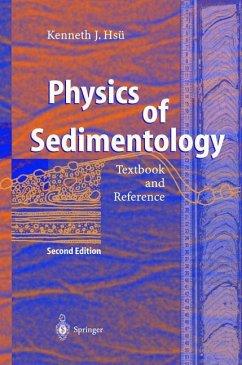 Physics of Sedimentology - Hsü, Kenneth J.