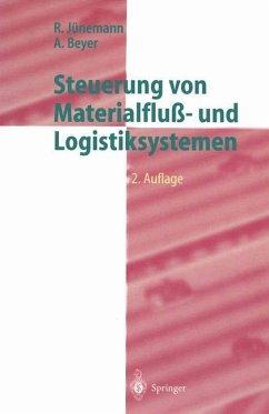Steuerung von Materialfluß- und Logistiksystemen - Jünemann, Reinhardt; Beyer, A.