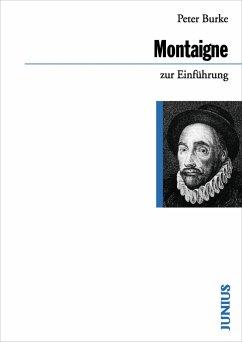 Michel de Montaigne zur Einführung