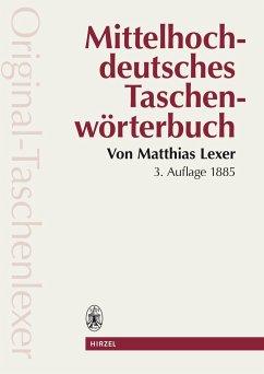 Mittelhochdeutsches Taschenwörterbuch - Lexer, Matthias