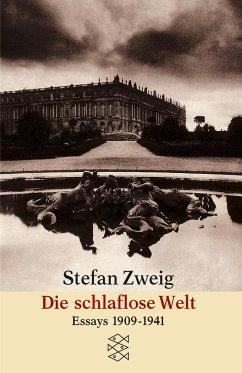 Die schlaflose Welt - Zweig, Stefan
