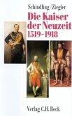 Die Kaiser der Neuzeit 1519 - 1918