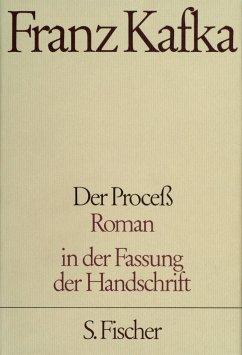 Der Proceß ( Prozess) - Kafka, Franz
