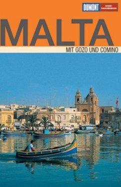 Malta : [mit Gozo und Comino ; mit Reiseatlas]. DuMont-Reise-Taschenbuch - Latzke, Hans E.