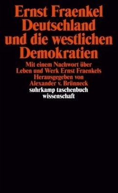 Deutschland und die westlichen Demokratien - Fraenkel, Ernst