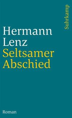 Seltsamer Abschied - Lenz, Hermann