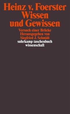 Wissen und Gewissen - Foerster, Heinz von