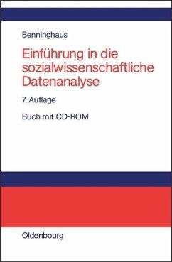 Einführung in die sozialwissenschaftliche Datenanalyse - Benninghaus, Hans