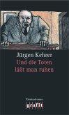 Und die Toten lässt man ruhen / Wilsberg Bd.1
