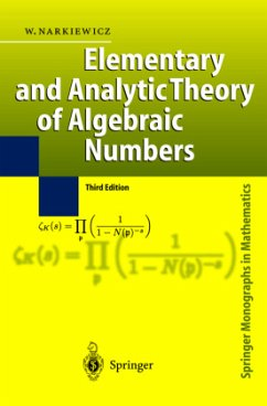 Elementary and Analytic Theory of Algebraic Numbers - Narkiewicz, Wladyslaw