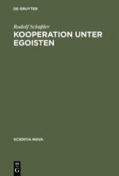 Kooperation unter Egoisten - Schüßler, Rudolf