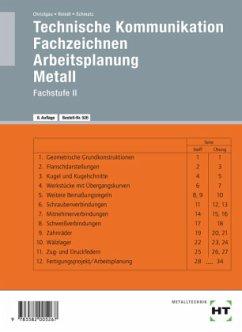 Technische Kommunikation, Fachzeichnen, Arbeitsplanung. Metall - Christgau, Hans; Schmatz, Elmar