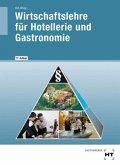 Wirtschaftslehre für Hotellerie und Gastronomie