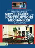 Fachkenntnisse Metallbauer und Konstruktionsmechaniker. Technologie