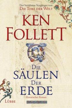 Die Säulen der Erde / Kingsbridge Bd.1 - Follett, Ken