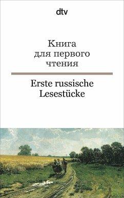 Erste russische Lesestücke / Kniga dlja pervogo ctenija