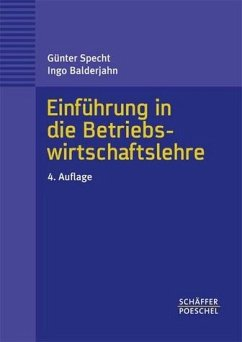 Einführung in die Betriebswirtschaftslehre - Specht, Günter / Balderjahn, Ingo