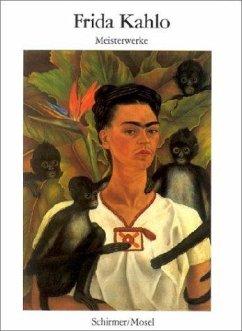 Frida Kahlo. Meisterwerke - Kahlo, Frida